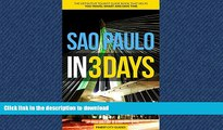 READ BOOK  Sao Paulo in 3 Days: The Definitive Tourist Guide Book That Helps You Travel Smart and