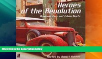 Big Deals  Heroes Of The Revolution: American Cars and Cuban Beats  Full Read Most Wanted