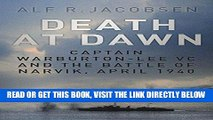 [EBOOK] DOWNLOAD Death at Dawn: Captain Warburton-Lee VC and the Battle of Narvik, April 1940 READ