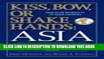 [PDF] Kiss, Bow, Or Shake Hands Asia: How to Do Business in 13 Asian Countries Popular Online