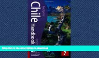 GET PDF  Chile Handbook, 6th: Travel guide to Chile (Footprint Chile Handbook)  GET PDF