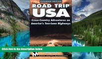 Must Have  Road Trip USA: Cross-Country Adventures on America s Two-Lane Highways (Moon Road Trip