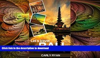 READ THE NEW BOOK Let s Travel Bali: The Ultimate Bali Tour and Travel Guide (bali travel, bali