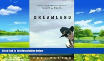 Big Deals  Dreamland: Travels Inside the Secret World of Roswell and Area 51  Full Ebooks Most