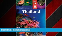 READ THE NEW BOOK Dive Thailand: Complete Guide to Diving and Snorkelling (Dive Thailand: Complete