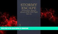 FAVORIT BOOK Stormy Escape: A Vietnamese Woman s Account of Her 1980 Flight Through Cambodia to