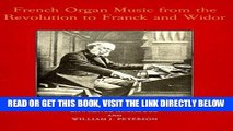 [PDF] FREE French Organ Music: From the Revolution to Franck and Widor (Eastman Studies in Music)