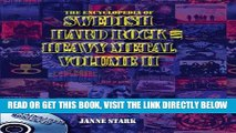 [PDF] FREE The Encyclopedia of Swedish Hard Rock and Heavy Metal: v. 2 [Read] Full Ebook