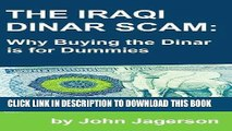 [PDF] The Iraqi Dinar Scam: Why Buying the Dinar is for Dummies Popular Online