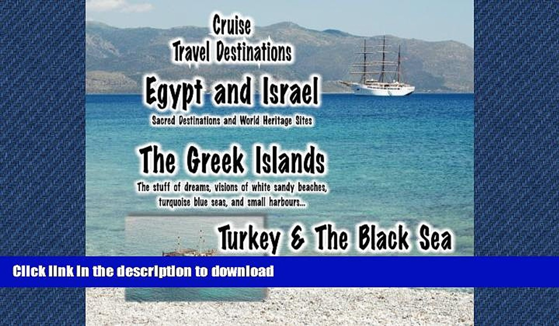 EBOOK ONLINE Cruise Travel Destinations - Israel, the Greek Islands and Turkey: Israel, the Greek