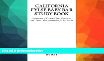 FAVORITE BOOK  California FYLSE Baby Bar Study Book: Essentials of Criminal law, Contracts and