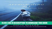 Ebook Approaching Ali: A Reclamation in Three Acts Free Read
