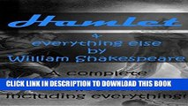 Read Now Hamlet   everything else by William Shakespeare: A complete Shakespeare collection PDF