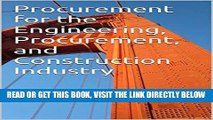 [Free Read] Procurement for the Engineering, Procurement, and Construction Industry Free Download