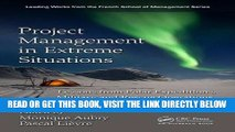 [Free Read] Project Management in Extreme Situations: Lessons from Polar Expeditions, Military and