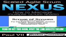 [Free Read] Agile Project Management Box Set: Scaled Agile Scrum: Nexus   Scrum of Scrums Free