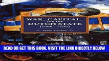 [Free Read] War, Capital, and the Dutch State (1588-1795) (Historical Materialism) Free Online