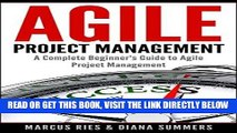 [Free Read] Agile Project Management, A Complete Beginner s Guide To Agile Project Management!
