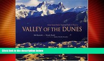 Big Deals  Valley of the Dunes: Great Sand Dunes National Park and Preserve  Full Read Best Seller