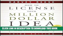 Read Now How to License Your Million Dollar Idea: Cash In On Your Inventions, New Product Ideas,