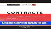 Read Now Contracts, Keyed to Farnsworth, Sanger, Cohen, Brooks, and Garvin (Casenote Legal Briefs)
