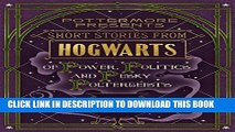 Best Seller Short Stories from Hogwarts of Power, Politics and Pesky Poltergeists (Kindle Single)