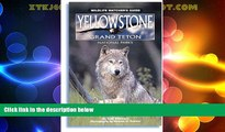Must Have PDF  Yellowstone, Grand Teton National Parks: Wildlife Watcher s Guide (Wildlife Watcher