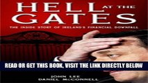 [Free Read] Hell at the Gates: The Inside Story of Ireland s Financial Downfall Full Online