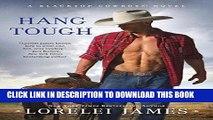 Read Now Hang Tough (Blacktop Cowboys Novel) PDF Book