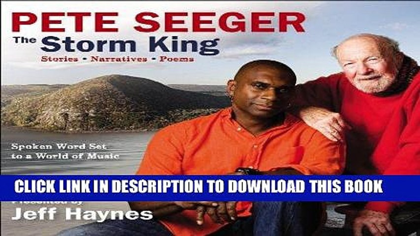Ebook Pete Seeger: The Storm King: Stories, Narratives, Poems: Spoken Word  Set to a World of Music