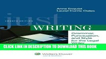Read Now Just Writing, Grammar, Punctuation, and Style for the Legal Writer, Fourth Edition (Aspen