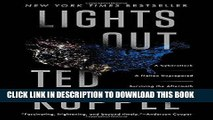 Best Seller Lights Out: A Cyberattack, A Nation Unprepared, Surviving the Aftermath Free Download