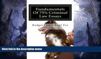 FULL ONLINE  Fundamentals Of 75% Criminal  Law Essays: Write a passing Criminal Law essay even on