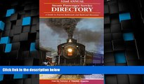 Big Deals  Steam Passenger Service Directory: A Guide to Tourist Railroads and Railroad Museums,
