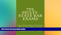 FULL ONLINE  75% Multi-state Bar Exams: All You Need To Pass Even The Essay Exam