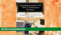 complete  Fundamentals Of 75% Contracts Essays: Create passing contracts essays even on the fly