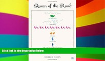 Must Have  Queen of the Road: The True Tale of 47 States, 22,000 Miles, 200 Shoes, 2 Cats, 1