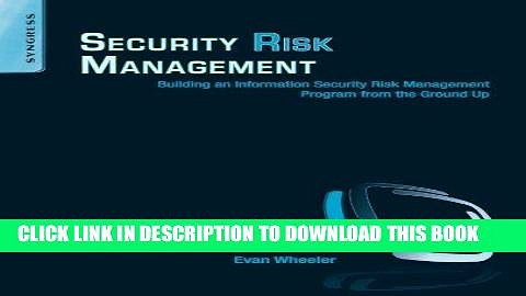 Read Now Security Risk Management: Building an Information Security Risk Management Program from