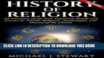 Read Now History of Religion: An Overview of the most Important People and Events in: The Worlds