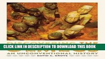 Read Now Discovering the Olmecs: An Unconventional History (William and Bettye Nowlin Series in