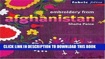 Read Now Embroidery from Afghanistan (Fabric Folios) Download Book