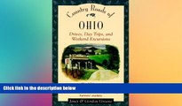 Must Have  Country Roads of Ohio: Drives, Day Trips, and Weekend Excursions  READ Ebook Full Ebook