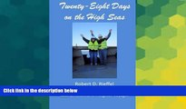 Full [PDF]  Twenty-Eight Days on the High Seas: A Freighter Travel Log  Premium PDF Online Audiobook