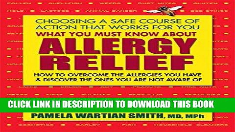 Best Seller What You Must Know About Allergy Relief: How to Overcome the Allergies You Have   Find