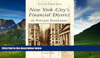 Big Deals  New York City s Financial District  (NY) (Postcard History)  Full Ebooks Best Seller