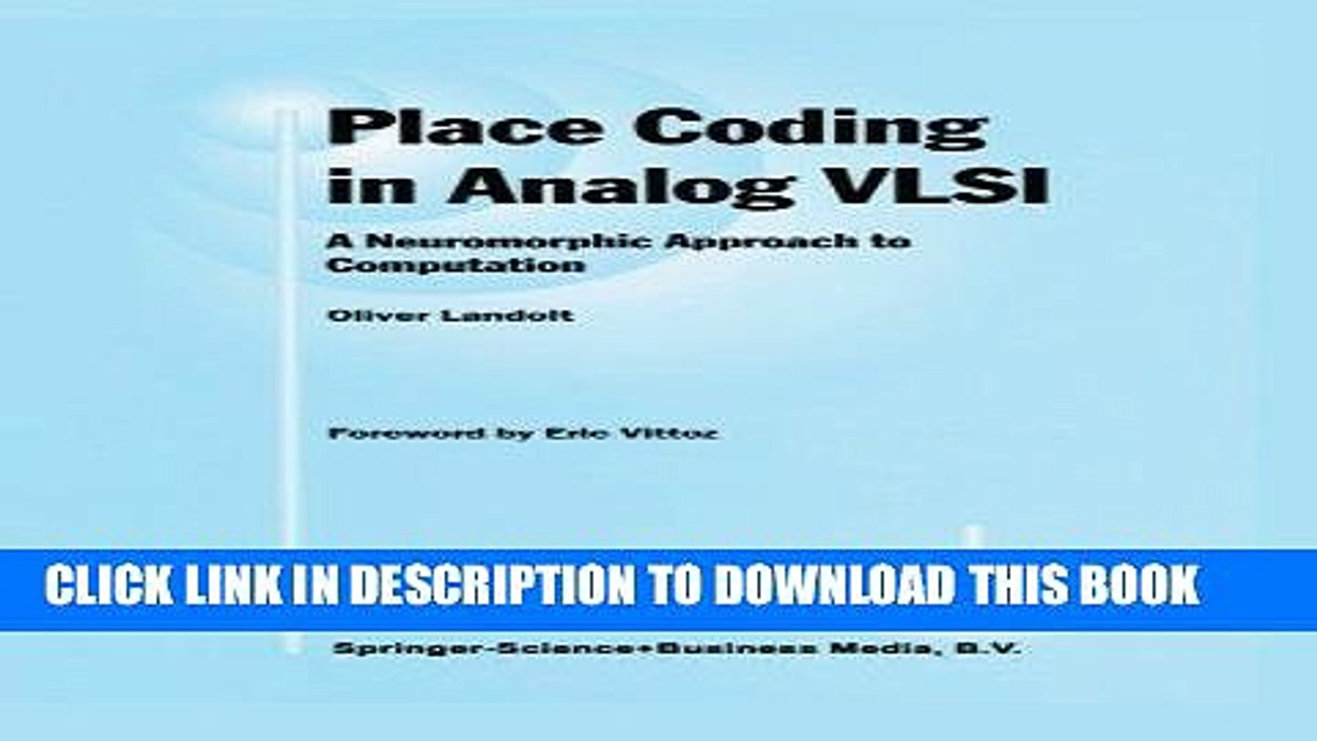 Place Coding in Analog VLSI: A Neuromorphic Approach to Computation