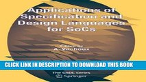 Read Now Applications of Specification and Design Languages for SoCs: Selected papers from FDL