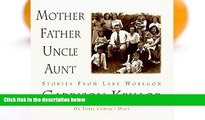 READ book  Mother Father Uncle Aunt (Stories from Lake Wobegon)  FREE BOOOK ONLINE