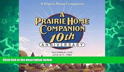READ book  A Prairie Home Companion 10th Anniversary  FREE BOOOK ONLINE