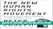 [EBOOK] DOWNLOAD The New Human Rights Movement: Reinventing the Economy to End Oppression GET NOW